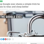 Google exec shares his secret to sleep