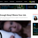 Job interfering with sleep?